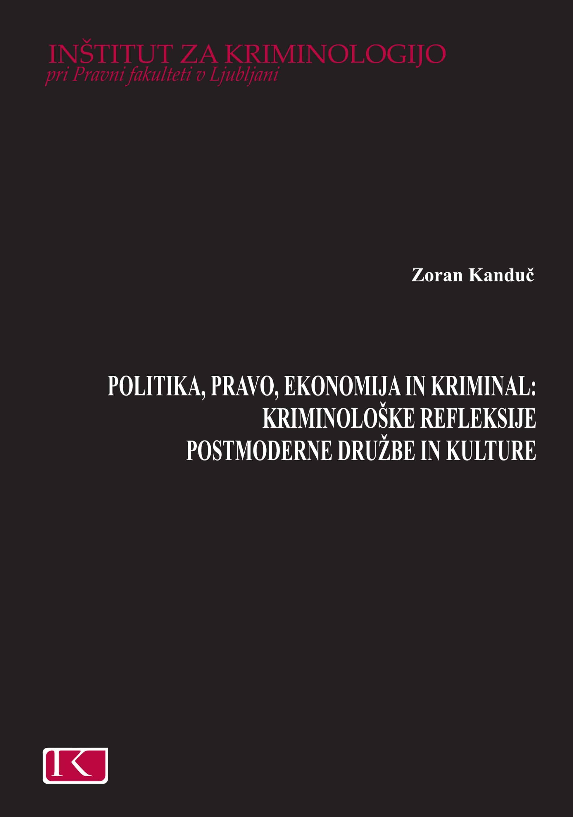 Politika, pravo, ekonomija in kriminal