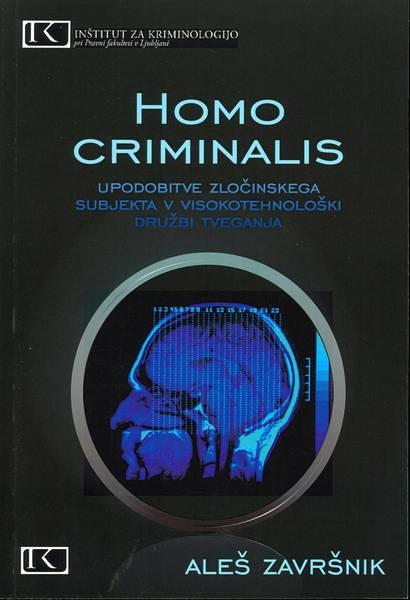 Homo criminalis…