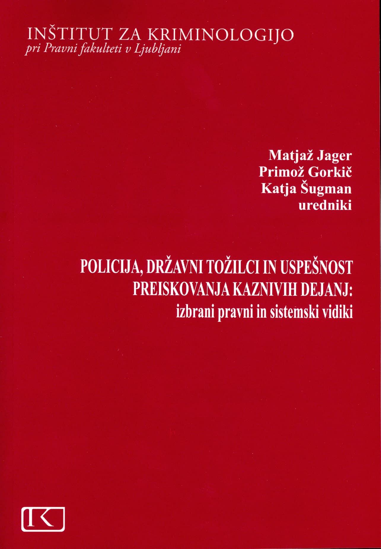 Policija, državni tožilci in…