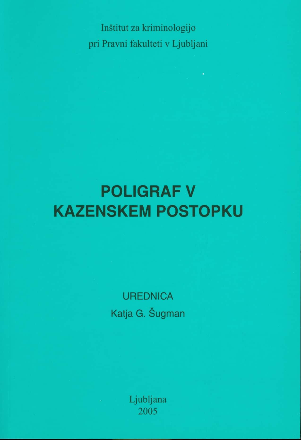 Poligraf v kazenskem postopku