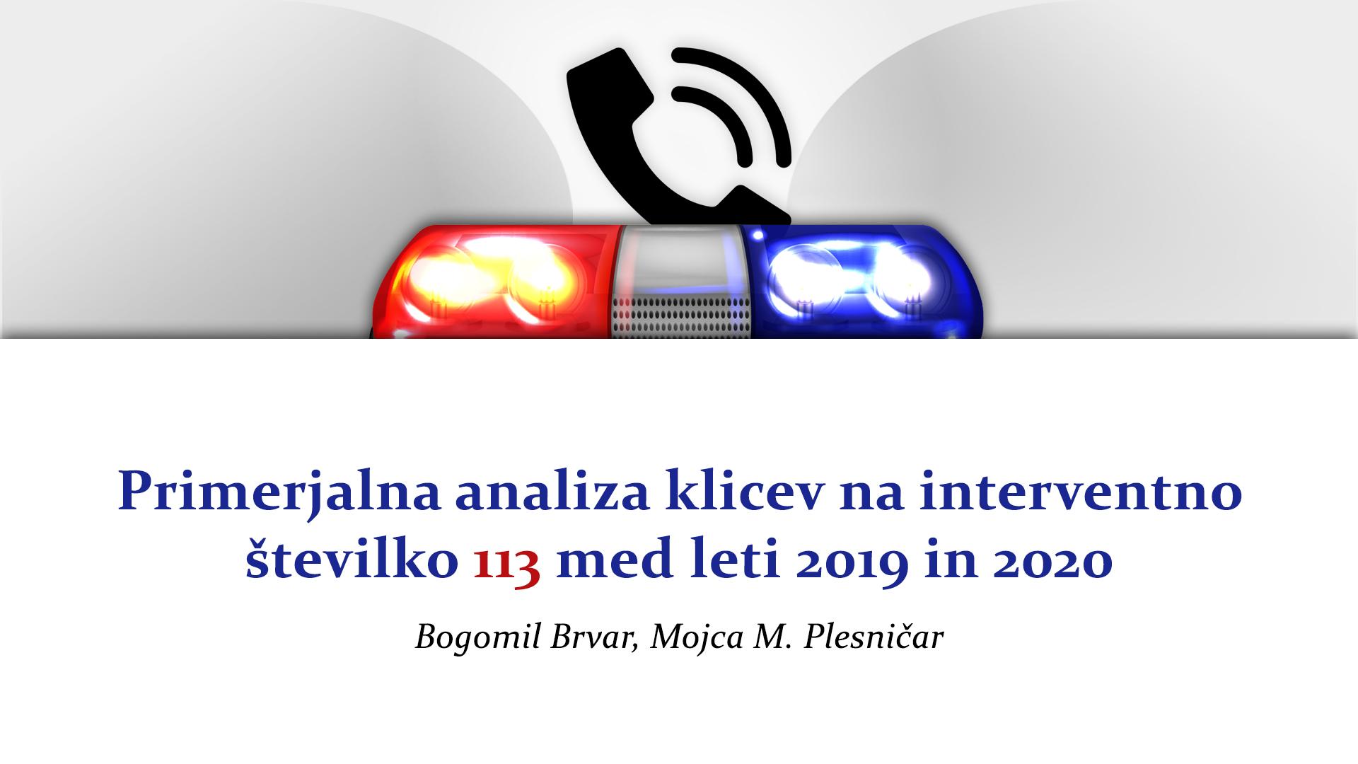 Primerjalna analiza klicev na interventno številko 113 med leti 2019 in 2020